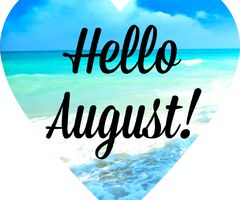 August Summer, August 2014, Summer Fun, Hello August, Weekday Quotes,  Birthday Month, Seasons, Cover, Inspirational Quotes