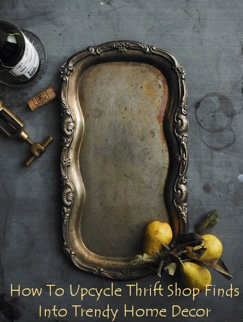 How to upcycle thrift shop finds into trendy home decor: Antiques Silver, Food Style, Thrift Stores Finding, Silver Trays, Thrift Shops Finding, Home Decor, Serving Trays, Upcycled Thrift, Vintage Silver