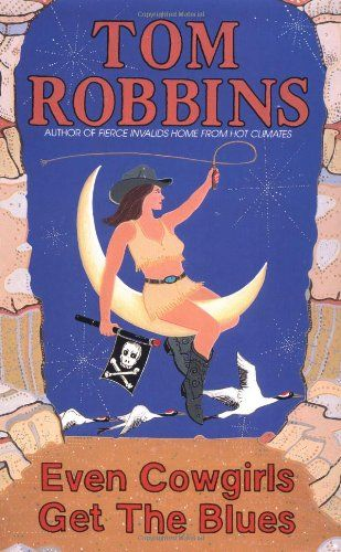 Even Cowgirls Get the Blues by Tom Robbins http://www.amazon.com/dp/055334949X/ref=cm_sw_r_pi_dp_RKy7tb04ERW8W
