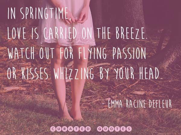 The 50 Best Quotes About Spring!