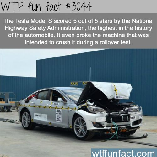 Facts About Cars The Tesla Model S Is Safest Car Fun