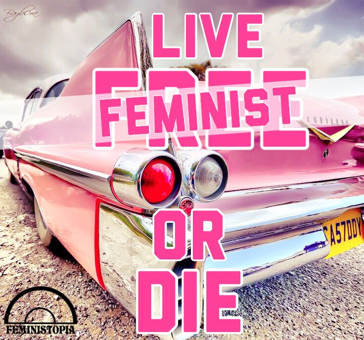 A feminist twist to «live free or die» official motto of state of new hampshire