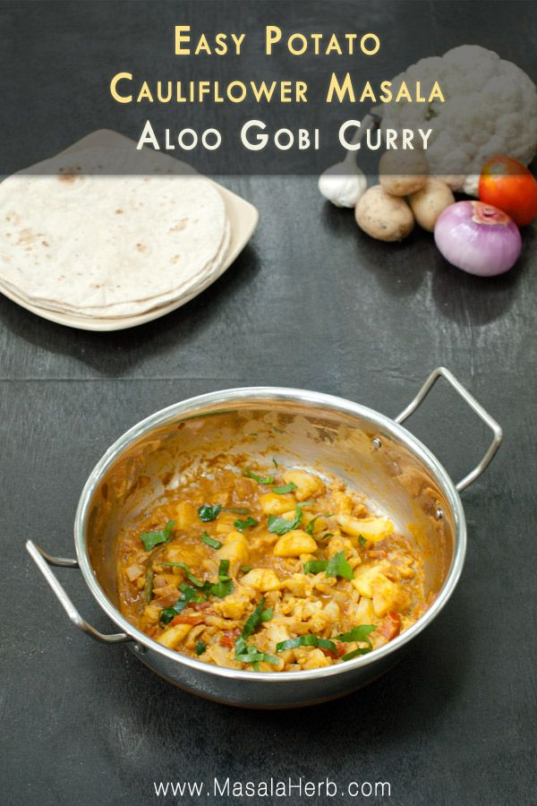 Easy Potato Cauliflower Masala - Aloo Gobi Curry {Nut-free Vegetarian} Indian recipe www.masalaherb.com