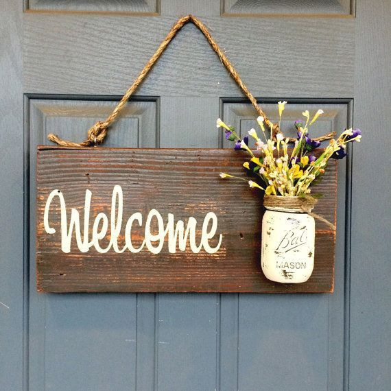 Mason jar welcome sign distressed welcome sign for Welcome home decorations
