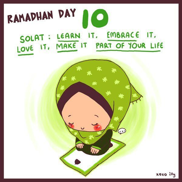 Ramadan Day 10 Tip: Do your five daily salahs, offer Sunnah prayers and offer frequent dua!