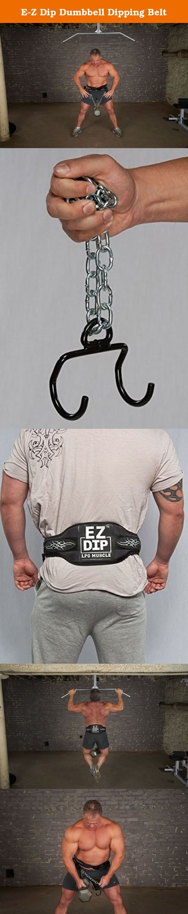 E-Z Dip Dumbbell Dipping Belt. EZ-DIP the worlds only Dumbbell Dipping Belt, locks and loads in seconds with airplane seat buckle speed & security. Plush comfort is assured with integrated hip cushions and a slim, athletic fit. Dumbbell weight changes are instant and dual snap hooks make chain length adjustments a cinch for left or right handers. Lifetime guaranteed EZ-DIP uses seat belt grade webbing, and easily pull tests to 500 pounds plus. EZ-DIP can load with chain alone or with...