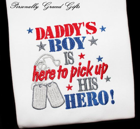 Military Daddy's Boy is Here to Pick Up His Hero Welcome Home Daddy Embroidered Shirt or Bodysuit-Colors can Be Updated by PersonallyGraced, $25.00
