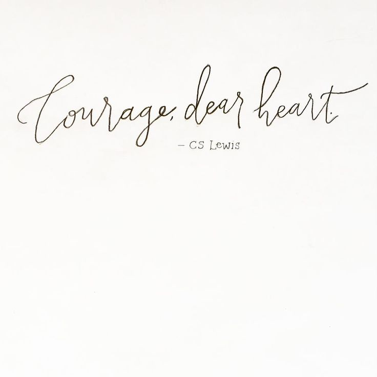 """Courage for today, courage for life. Courage to get out of bed, courage to be a parent. Courage to build up and not destroy. Courage to take chances and…"""