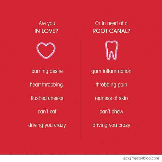Are you in love? Or in need of a root canal? I love dentistry today !!!