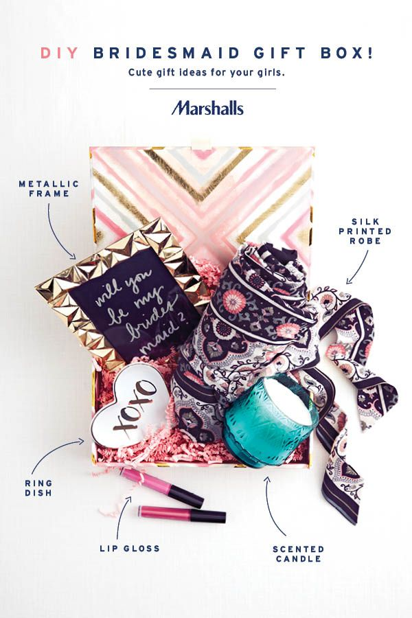 """Ask your best girls to be your bridesmaids with a printed keepsake box from Marshalls! Fill it with gifts she'll love, like a silky printed robe, scented candle, heart-shaped ring dish and pink lip gloss. Then """"pop the question"""" with a hand-written message in a metallic frame. Visit your store today for your DIY bridesmaid gift box!"""