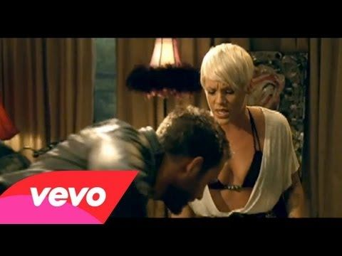 P!NK - Please don't leave me  I can be so mean when I wanna be, I am capable of really anything. I can cut you into pieces when my heart is broken...