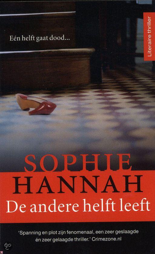 'Hannah's psychologische thrillers zijn buitengewoon goede en zieke schetsen van menselijk bederf