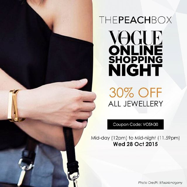 ThePeachBox is proud to be participating in Vogue's Online Shopping Night (VOSN), a one night online event hosted by Vogue Australia this WED from MIDDAY (12PM) TO MIDNIGHT (11.59PM)! For 12 HOURS ONLY, customers at ThePeachBox online store will receive 30% OFF all jewellery!! This is our BIGGEST sale yet! Out of stock items will be restocked in time for the sale! Don't forget, you get Free Shipping for Australian orders over AUD$50 and for International orders over AUD$75! To access the…