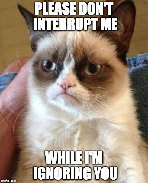 Grumpy. ..lol