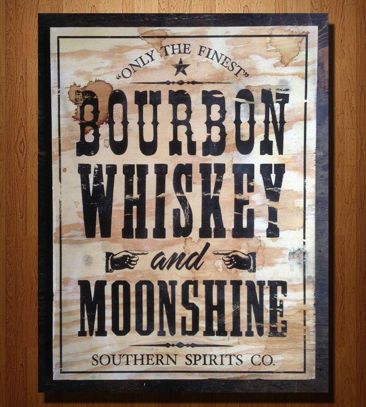 Bourbon Whiskey Moonshine Wood Sign