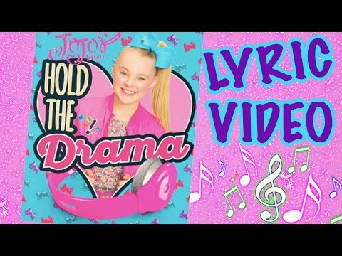 Hold The Drama LYRIC VIDEO! - JoJo Siwa - YouTube