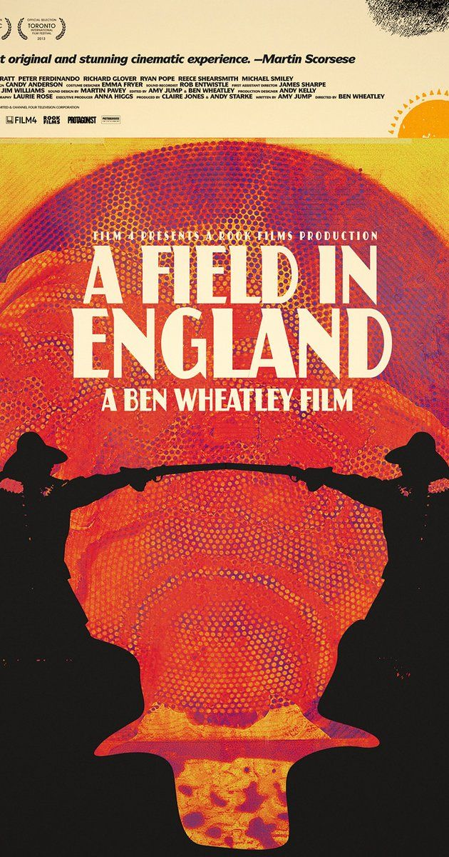 Directed by Ben Wheatley.  With Julian Barratt, Peter Ferdinando, Richard Glover, Ryan Pope. Amid the Civil War in 17th-century England, a group of deserters flee from battle through an overgrown field. Captured by an alchemist, the men are forced to help him search to find a hidden treasure that he believes is buried in the field.