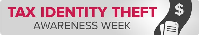 Get Ready for Tax identity Theft Awareness Week: January 13-17, 2014 | Federal Trade Commission  (pinned by Aegis Protection)