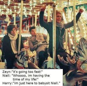 One direction Niall : Es el mejor día de mi vida  Zayn : arre caballo  Harry : yo solo vine a cuidar a niall