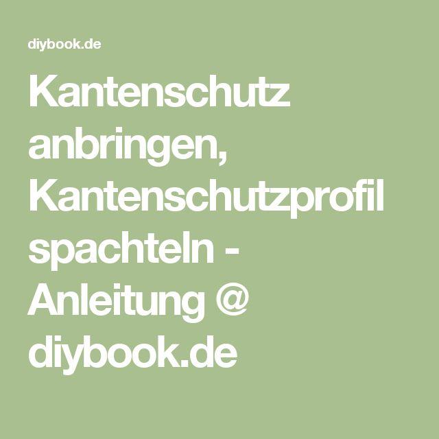 Kantenschutz anbringen, Kantenschutzprofil spachteln - Anleitung @ diybook.de