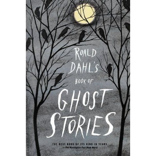 Roald Dahl's Book of Ghost Stories via A CUP OF JO