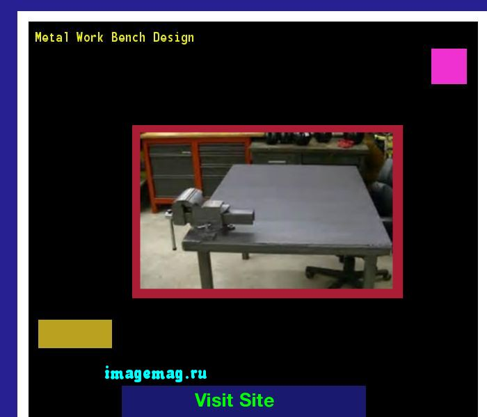 Metal Work Bench Design 161658 - The Best Image Search