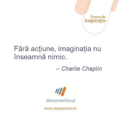 Charlie Chaplin - Despre imaginatie si actiune