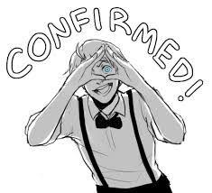 OH MY GOD. HE DID THE THING!<< ILLUMINATI CONFIRMED BY ALFRED F JONES!! RUN!!!<<< The Illuminati lives on