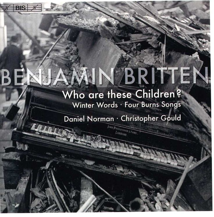 Daniel Norman - Britten: Who Are These Children?/Winter Words/Four Burns Songs, Black
