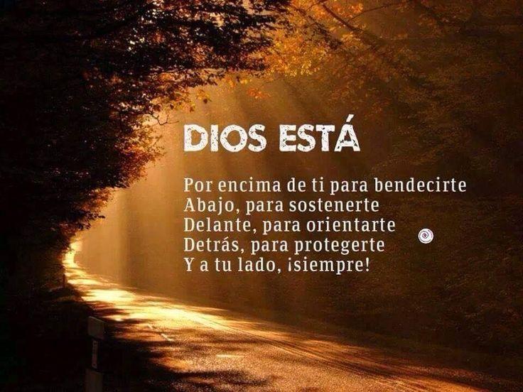 Dios, siempre nos acompaña, en todo momento  y en todo lugar