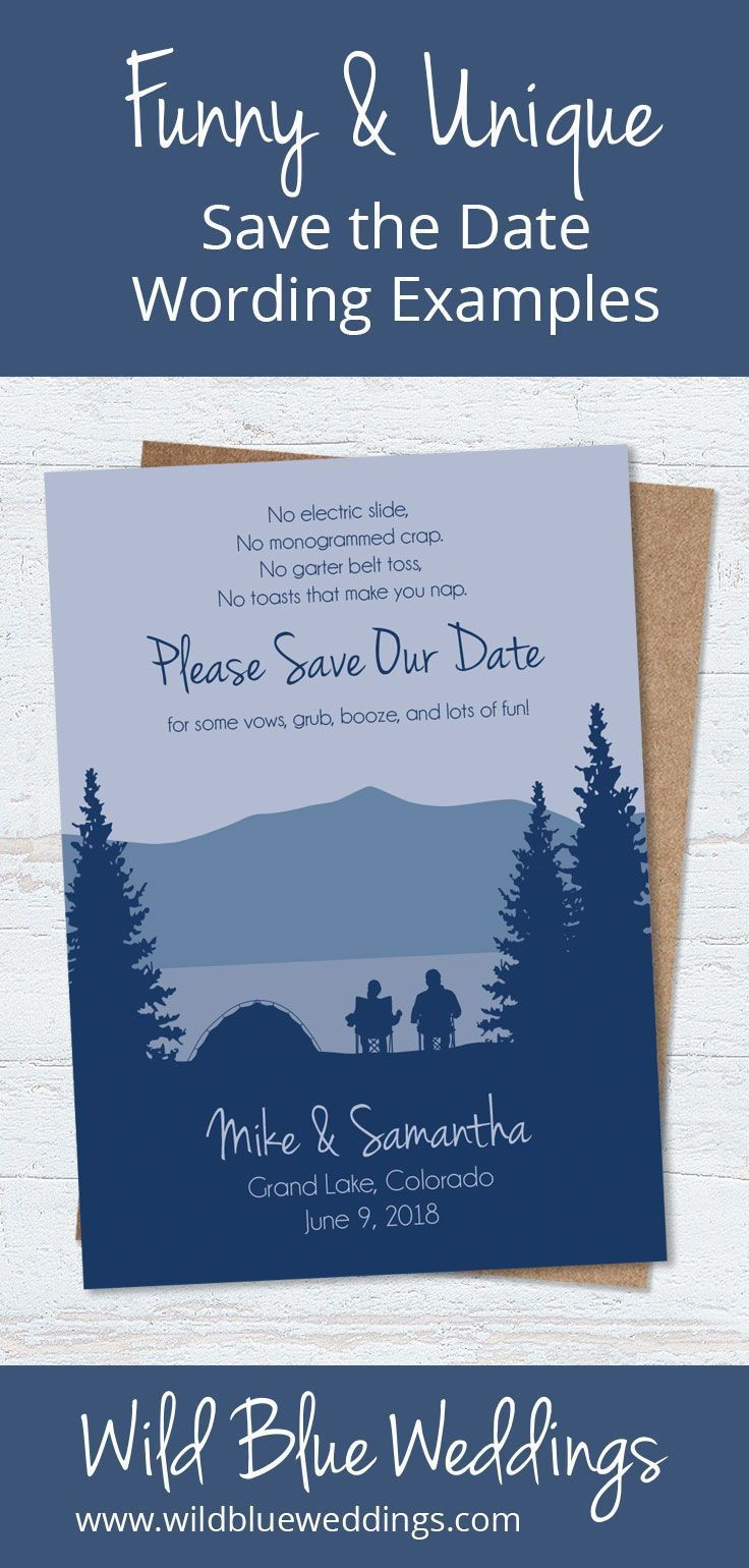 Funny Save The Date Wording Examples You Might Not Have Seen Before Wild Blue Weddings Funny Save The Dates Funny Wedding Invitations Save The Date Wording Save the date email template