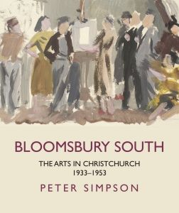 """""""Bloomsbury South: The Arts in Christchurch 1933-1953"""", by Peter Simpson. 2017 Finalist, Illustrated Non-Fiction. In this book, Simpson tells the remarkable story of the rise and fall of this 'Bloomsbury South' and the arts and artists that made it."""