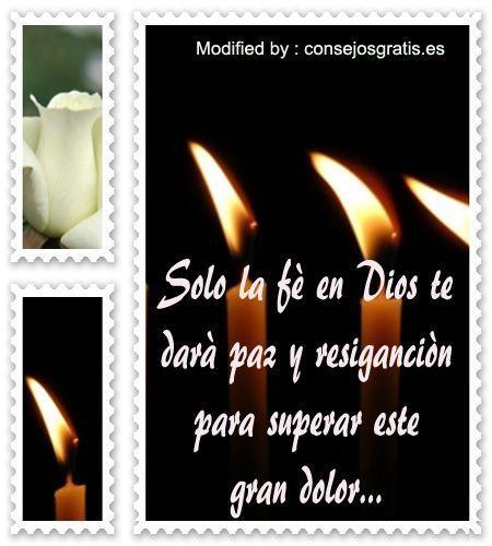 descargar mensajes de pèsame,frases de sentido pèsame: http://www.consejosgratis.es/bonitas-frases-para-desear-el-mas-sentido-pesame/