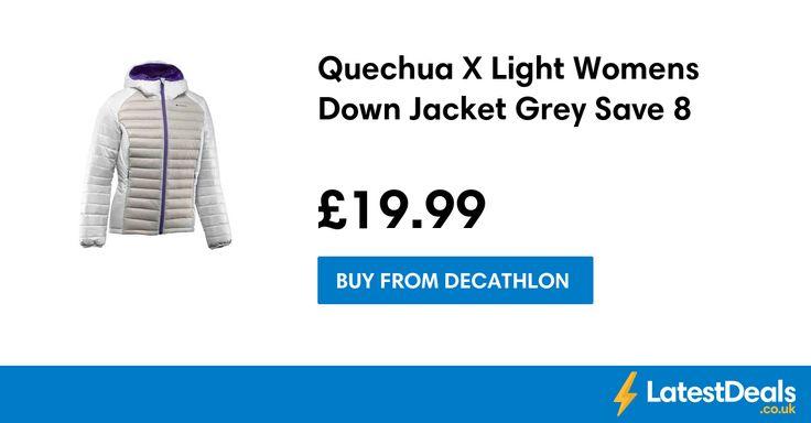 Quechua X Light Womens Down Jacket Grey Save £8, £19.99 at Decathlon
