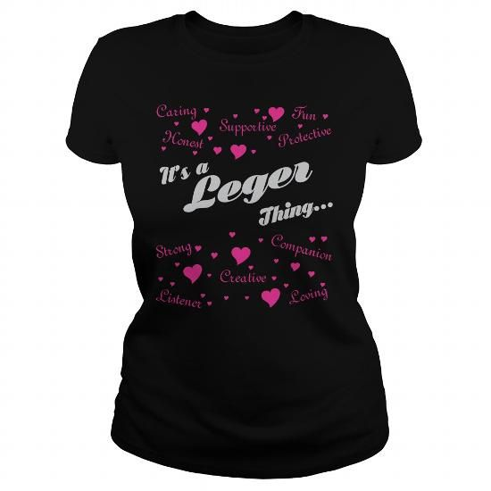 LEGER THING HEART T-SHIRTS #name #tshirts #LEGER #gift #ideas #Popular #Everything #Videos #Shop #Animals #pets #Architecture #Art #Cars #motorcycles #Celebrities #DIY #crafts #Design #Education #Entertainment #Food #drink #Gardening #Geek #Hair #beauty #Health #fitness #History #Holidays #events #Home decor #Humor #Illustrations #posters #Kids #parenting #Men #Outdoors #Photography #Products #Quotes #Science #nature #Sports #Tattoos #Technology #Travel #Weddings #Women