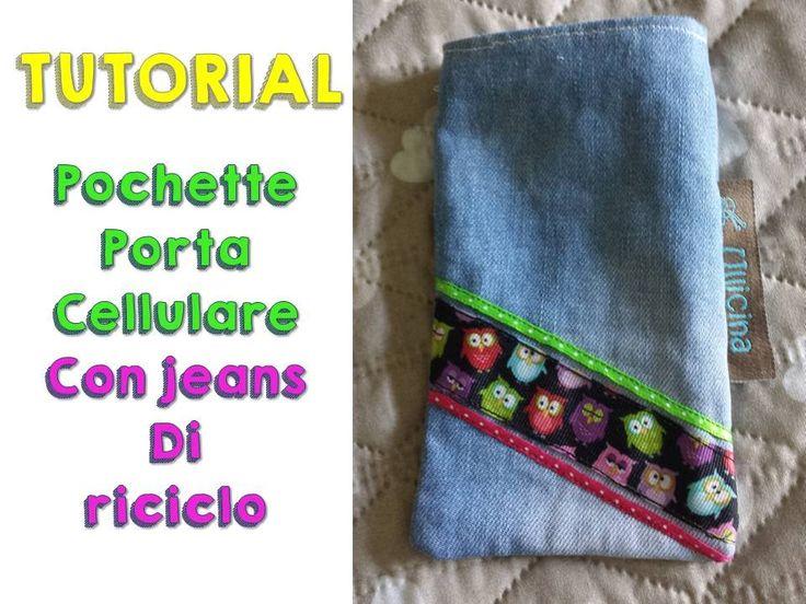 TUTORIAL pochette porta cellulare in jeans
