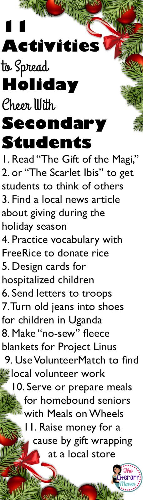 Instead of trying to block out the holiday merriment, spread cheer inside your classroom by inspiring students with the texts you read, finding ways to give inside the classroom, and engaging students in volunteer work outside of the classroom.