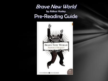 reader response brave new world Freebooksummarycom ✅ reader response chapter 1-6 before i actually  opened the book, i knew that 1984 by george orwell, brave new world by  aldous.