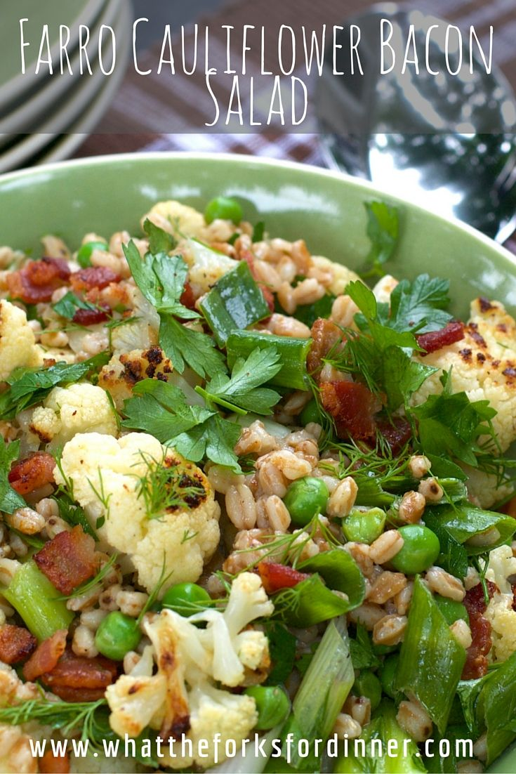 Farro Cauliflower Bacon Salad- Roasted cauliflower paired with farro ...
