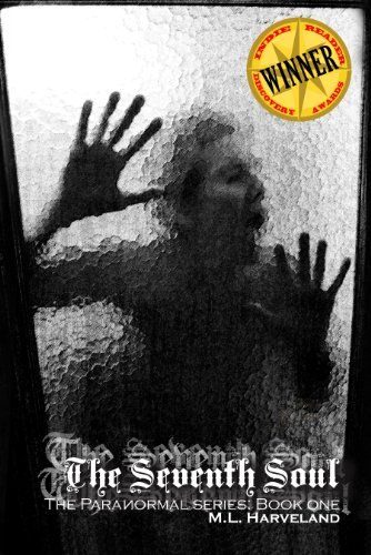The Seventh Soul (The ParaNormal Series Book 1) by M.L. Harveland http://www.amazon.com/dp/B005ZMI32K/ref=cm_sw_r_pi_dp_fN8pwb1319894