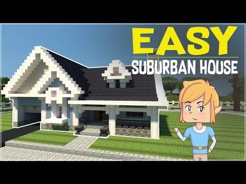 http://minecraftstream.com/minecraft-tutorials/minecraft-how-to-build-a-classic-suburban-house-tutorial/ - Minecraft - How To Build a Classic Suburban House Tutorial! Minecraft – How To Build a Classic Suburban House Tutorial! Welcome back to another video! Today I will be teaching you how to do a Classic American styled Suburban house! This tutorial should be easier to follow than previous ones, and I hope you'll enjoy it! Todays Suburban House...
