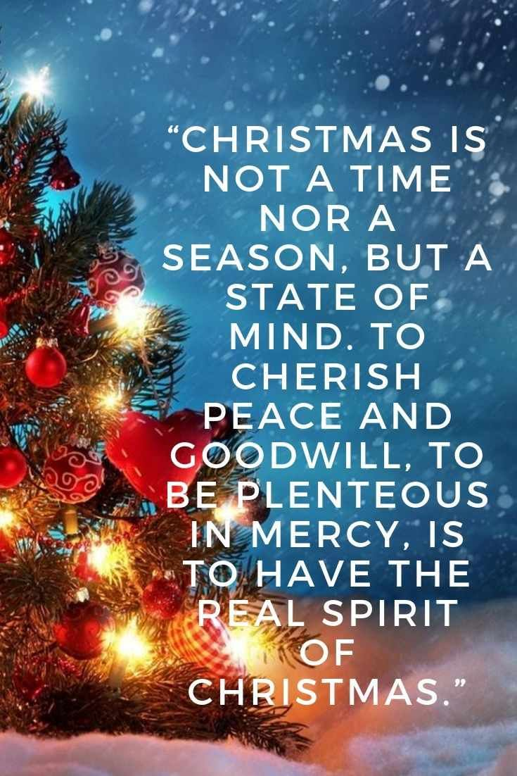 Christmas Inspiration Quotes Sayings Christmas Is Not A Time Nor A Seas Merry Christmas Quotes Christmas Quotes Inspirational Inspirational Christmas Message