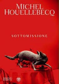 "Sottomissione-Michel Houellebecq ""SUBMISSION"""