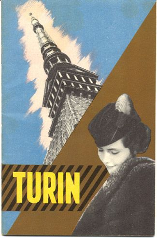 Travel brochure for Turin, 1936. Published by the Ente Nazionale Industrie Turistische (ENIT - Italian State Tourist Department)