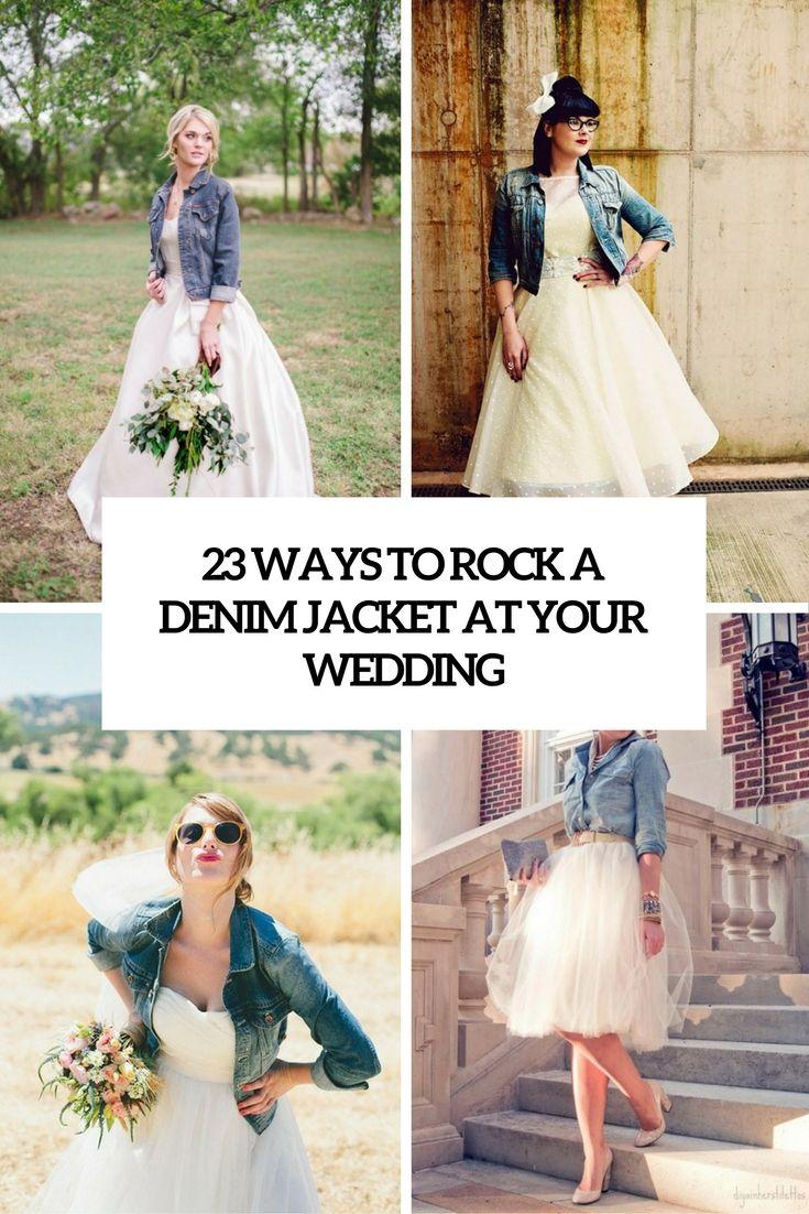23 Arten, eine Jeansjacke an Ihrer Hochzeit zu schaukeln  - Arten, Eine, Hochzeit, Ihrer, Jeansjacke, schaukeln - Mode Kreativ - http://modekreativ.com/2016/08/18/23-arten-eine-jeansjacke-an-ihrer-hochzeit-zu-schaukeln.html