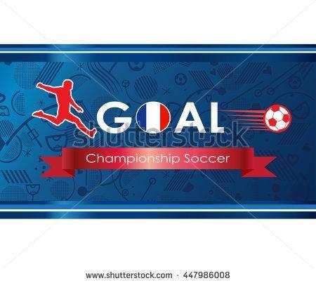 European football 2016 background. France Championship Soccer logo. Goal. Goal Winner. Soccer goal icon. 2016 Abstract soccer goal illustration. Champion league vector. Europa 2016 Final.