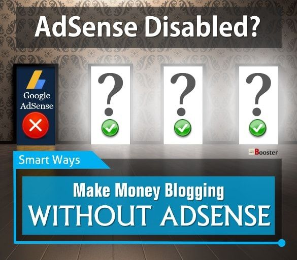 How to make money blogging WITHOUT ADSENSE — Google Adsense is not the only way to make money, there are few other ways than Google Adsense, through which you can earn equivalent or more than that the Google Adsense was generating for you. No need to worry even if you don't have Google Adsense, let's start to make money from WordPress blog too. Read to build a new life without Adsense & learn how to blog and make money online even with your existing blog contents.
