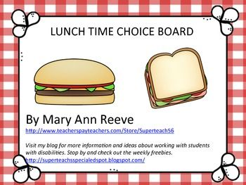 Lunch time Choice Board is a FREE product that includes 12 lunchtime items featuring pictures of some common food choices often given students in a school cafeteria. These visuals can be used by cutting them out and laminating them. You can then use them individually or use them on the choice board in the order you need them.