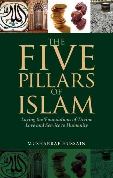 42 best new products images on pinterest bookstores islamic and the five pillars of islam laying the foundations of divine love and service to humanity fandeluxe Gallery