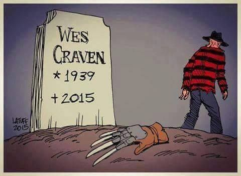 Rest in Peace, Wes. Thank you for the scares. My love of horror began with Nightmare on Elm Street.